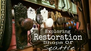 Exploring Restoration Shops Of Seattle