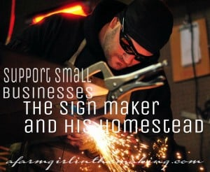 The Sign Maker And His Homestead – Support Small Businesses