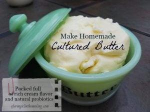 Make Homemade Cultured Butter