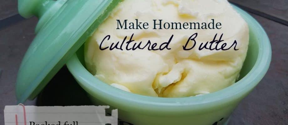 homemade culured butter
