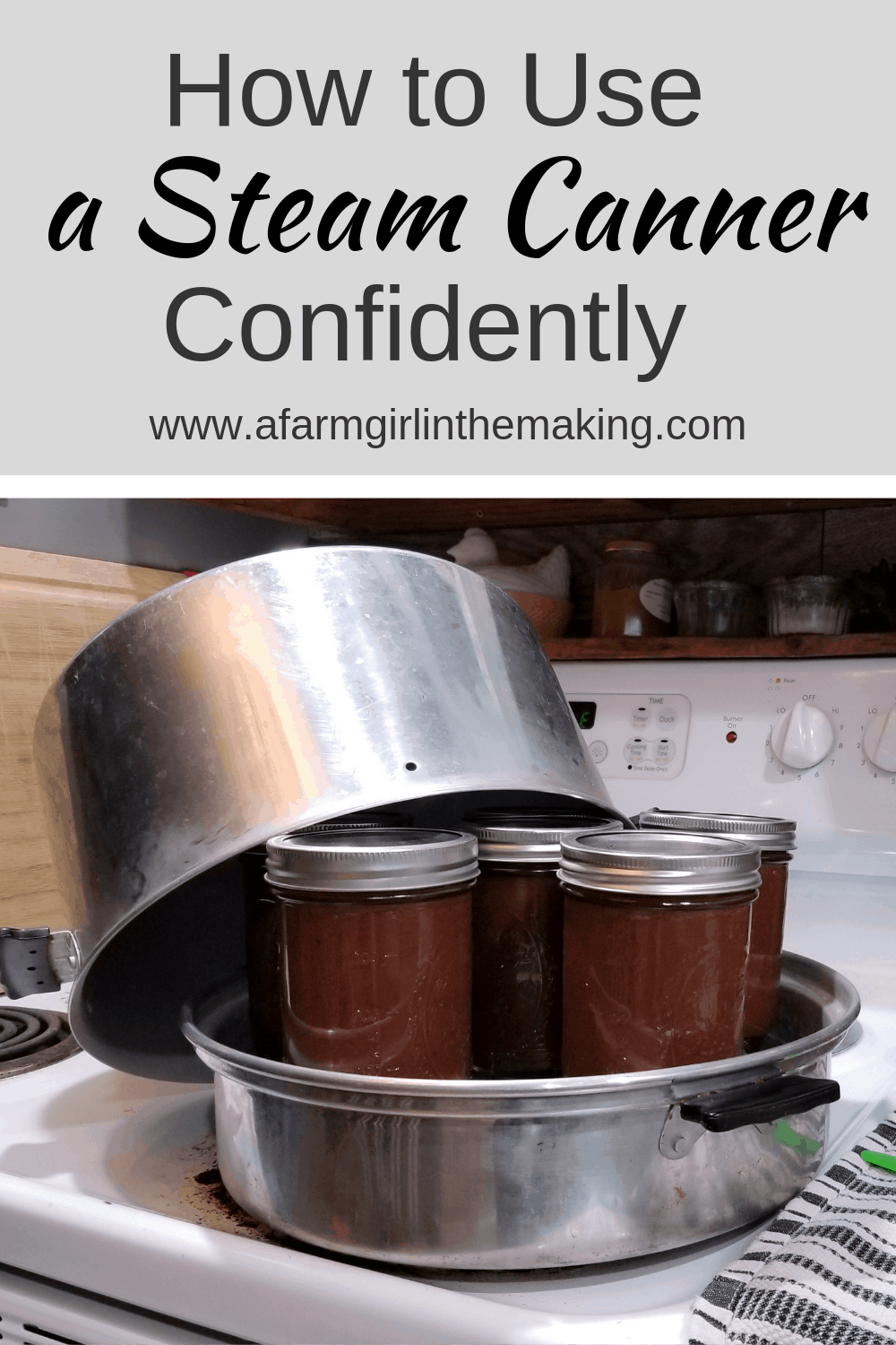 Steam Canner | How to Use One Confidently