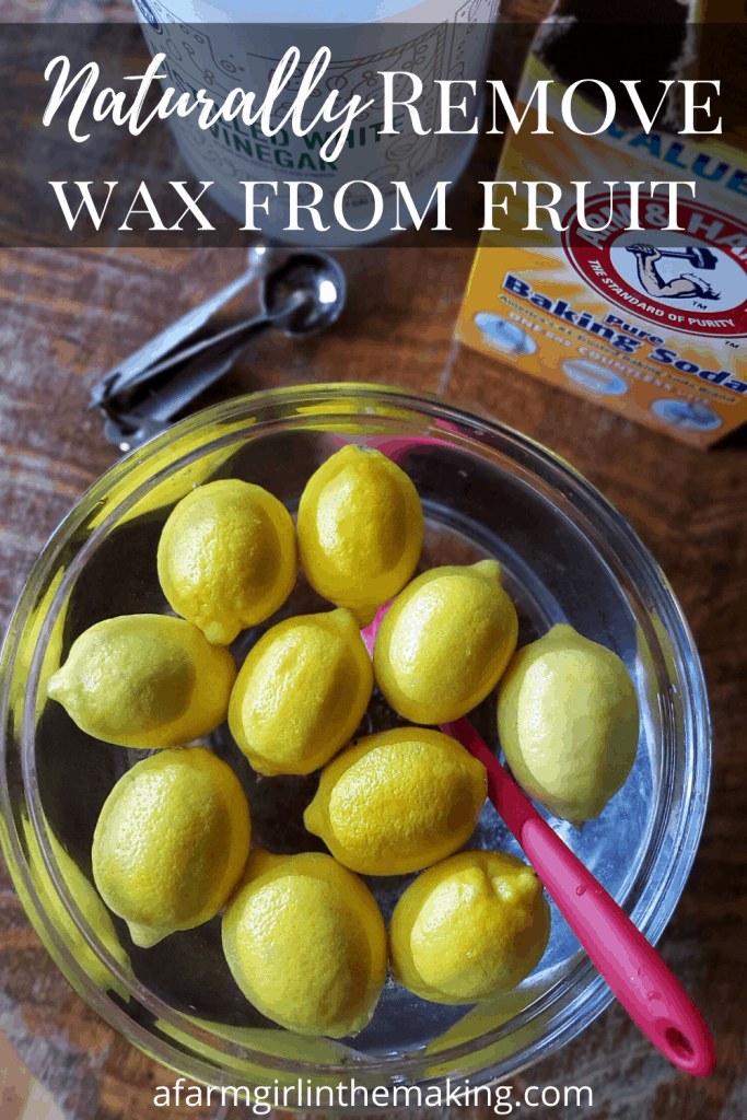 removing wax from fruit