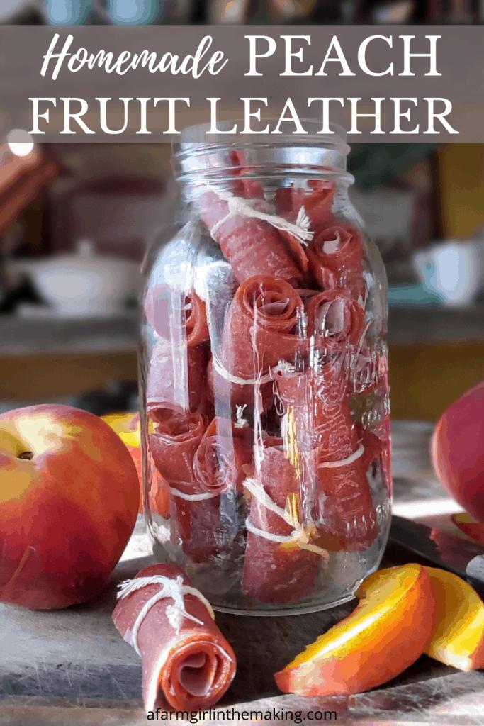 homemade peach fruit leather