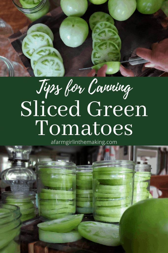 canning sliced green tomatoes