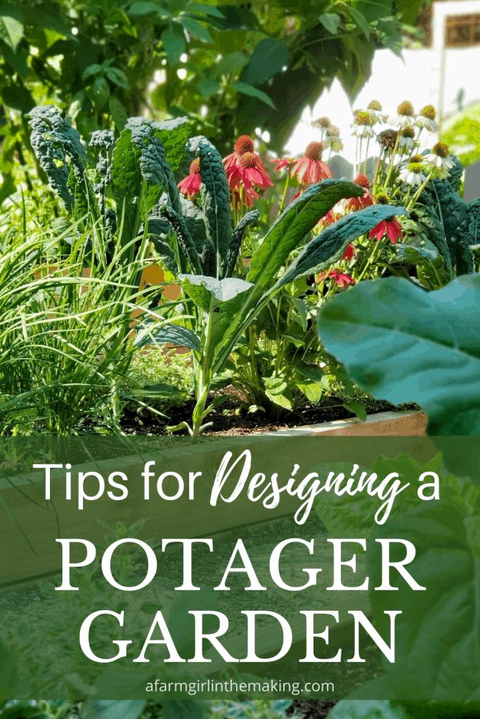Designing a Potager Garden or a Small Kitchen Garden